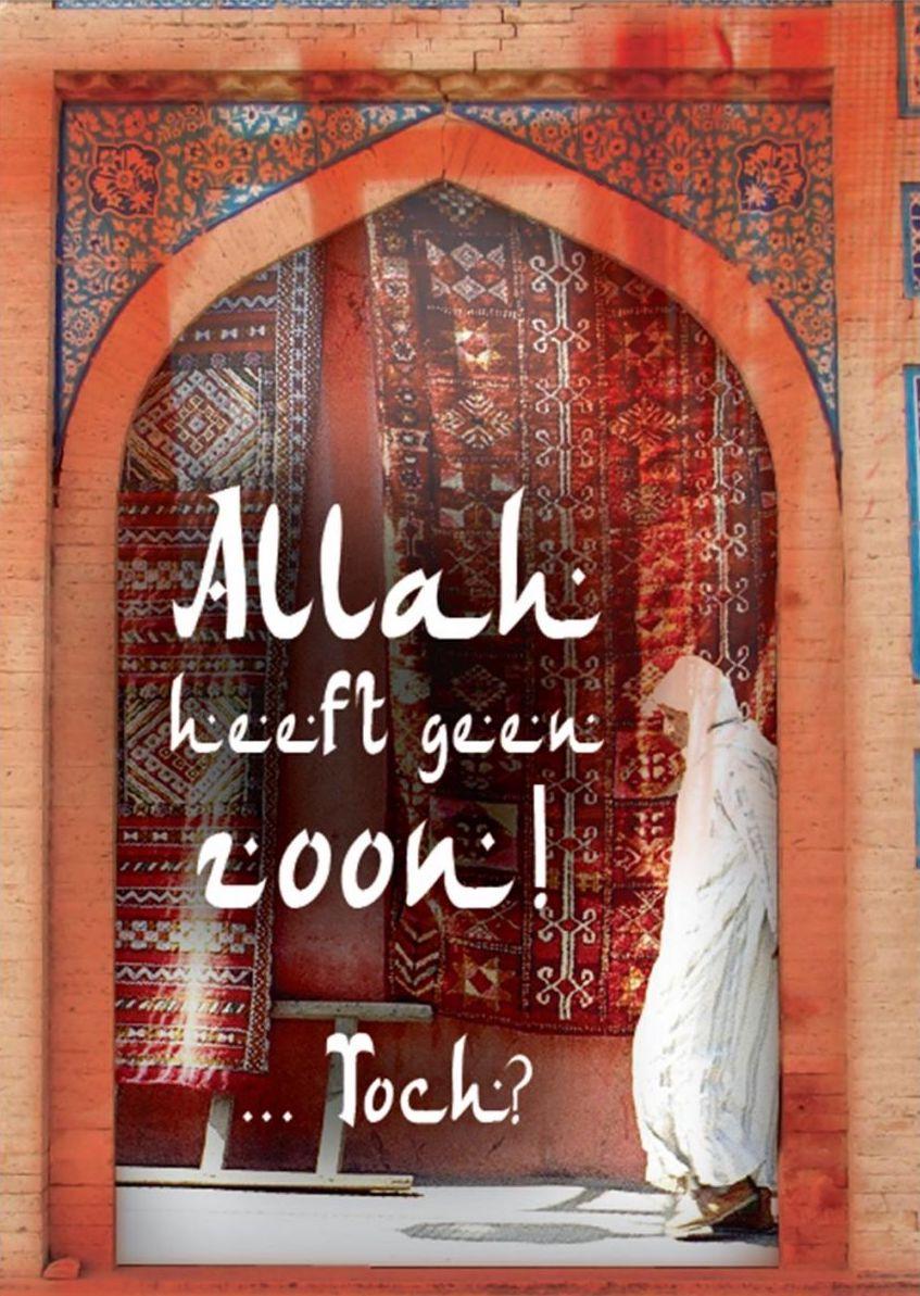 Getuigenisboekje Allah Heeft Geen Zoon?